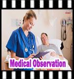 medical observation