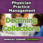 Physician Practice Management: Causes of Declining Collections