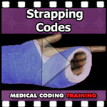 Orthopedics, Casting and Strapping Codes VIDEO